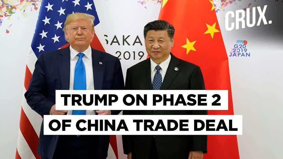 Tổng thống Donald Trump cho biết, ông không nghĩ đến thỏa thuận thương mại giai đọan 2 với Trung Quốc.