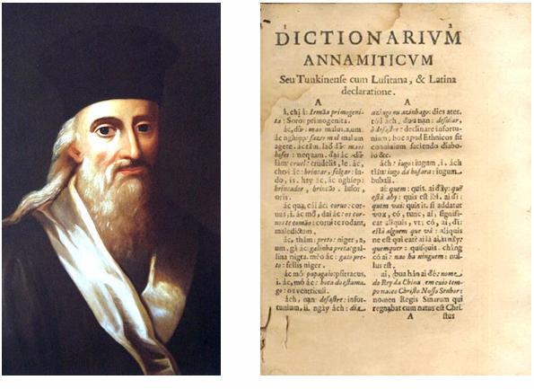 Alexandre de Rhodesgóp phần quan trọng vào quá trình truyền báCông giáo tại Việt Namvà việc hình thànhchữ Quốc ngữ