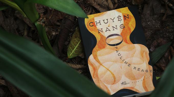 Chuyện nàng O: bản tuyên ngôn tính dục hay cuộc cách mạng văn chương huê tình nữ lưu nước Pháp