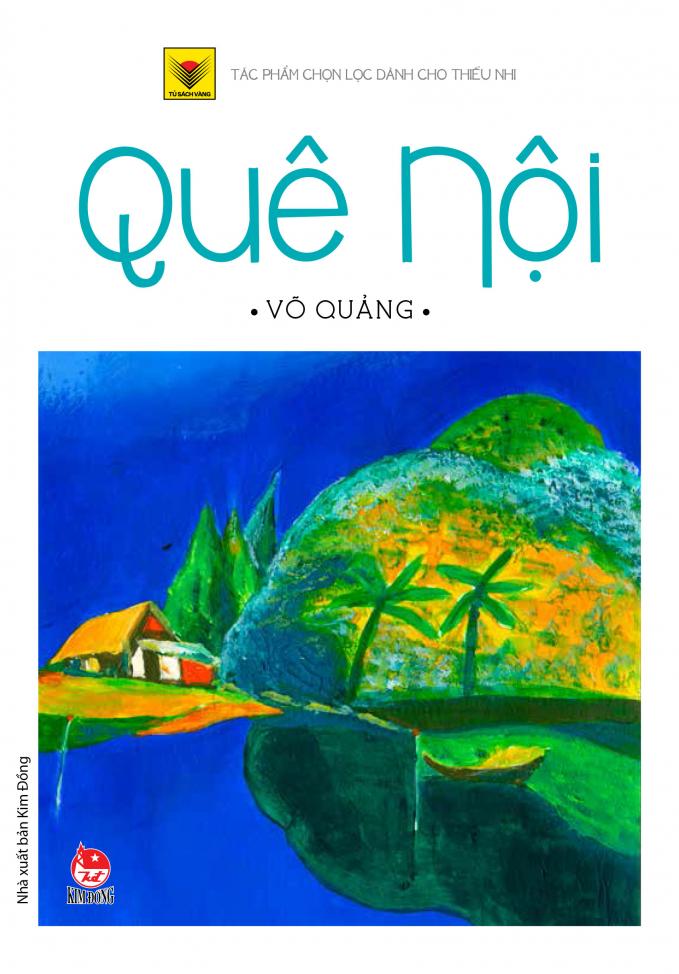 """Võ Quảng: """"Nhà văn của tuổi thơ – Nhà thơ của tuổi hoa"""""""