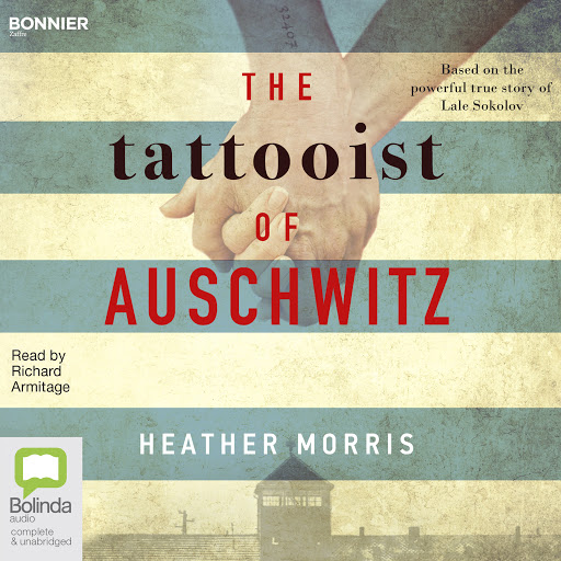 'Thợ xăm ở Auschwitz': Tình yêu từ nơi khủng khiếp bậc nhất của lịch sử loài người