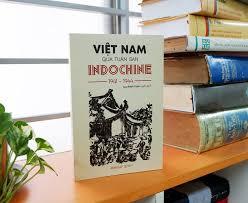 Bìa cuốn sách''Việt Nam quatuần san Indochine1941 - 1944''